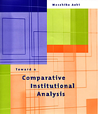 Toward a comparative institutional analysis