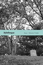 Xylotheque : essays