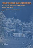 Smart materials and structures : proceedings of the 4th European Conference on Smart Structures and Materials in conjunction with the 2nd International Conference on Micromechanics, Intelligent Materials, and Robotics, Harrogate, UK, 6-8 July, 1998
