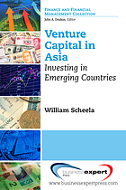 Venture capital in Asia : investing in emerging countries