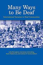 Many ways to be deaf : International variation in deaf communities