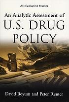 An Analytic Assessment of U.S. Drug Policy cover image