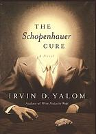 The Schopenhauer cure : a novel