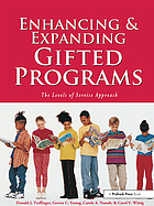 Enhancing and expanding gifted programs : the Levels of Service approach