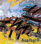 Frank Auerbach : paintings and drawings, 1954-2001