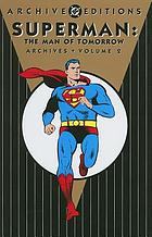 Superman : the man of tomorrow archives. Volume 2