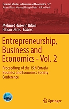 Entrepreneurship, Business and Economics - Vol. 2 Proceedings of the 15th Eurasia Business and Economics Society Conference