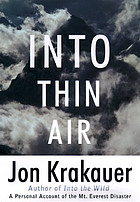 Into Thin Air, a Personal Account of the Mount Everest Disaster.