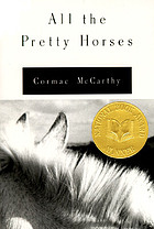 The border trilogy. 1, All the pretty horses