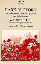 Dark victory : the United States, structural adjustment, and global poverty