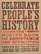 Celebrate people's history : the poster book of resistance and revolution
