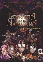 La leyenda de la Nahuala = Legend of the Nahuala