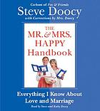The Mr. & Mrs. Happy handbook : [everything I know about love and marriage (with corrections by Mrs. Doocy)]