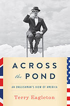 Across the pond : an Englishman's view of America