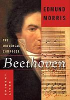 Beethoven : the universal composer