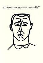 Ellsworth Kelly : self-portrait drawings 1944-1992