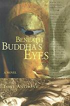 Beneath Buddha's eyes