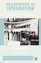 Philosophies of integration : immigration and the idea of citizenship in France and Britain