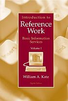 Introduction to reference work / Vol. I, Basic information services.