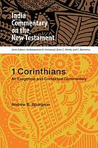1 Corinthians : an exegetical and contextual commentary