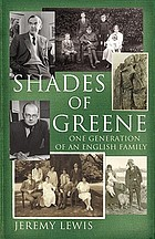 Shades of Greene : one generation of an English family