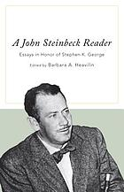 A John Steinbeck reader : essays in honor of Stephen K. George