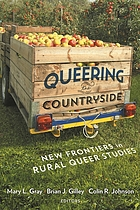 Queering the countryside : new frontiers in rural queer studies