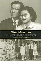 Nisei memories : my parents talk about the war years