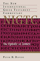 The Epistle of James : a commentary on the Greek text