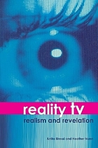 Reality TV : realism and revelation