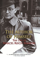 The author of himself : the life of Marcel Reich-Ranicki