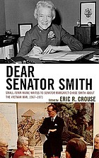 Dear Senator Smith : small-town Maine writes to Senator Margaret Chase Smith about the Vietnam War, 1967-1971