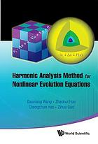 Harmonic analysis method for nonlinear evolution equations. 1