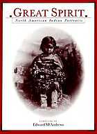 Great spirit : North American Indian portraits