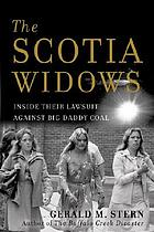 The Scotia widows : inside their lawsuit against big daddy coal