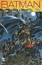 Batman. No man's land. Vol. 3