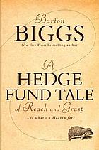 A hedge fund tale of reach and grasp : or what's a heaven for