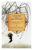 Language for a new century : contemporary poetry from the Middle East, Asia, and beyond