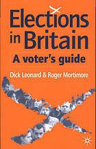 Elections in Britain : a voter's guide.