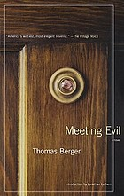 Meeting evil : a novel