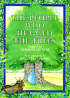 The people who hugged trees : an environmental folk tale