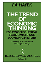 The trend of economic thinking : essays on political economists and economic history