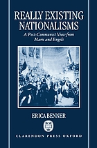 Really existing nationalisms : a post-communist view from Marx and Engels