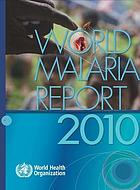 World malaria report 2010.
