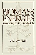 Biomass Energies : Resources, Links, Constraints