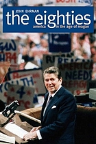 The eighties : America in the age of Reagan
