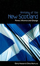 Anatomy of the new Scotland : power, influence, and change