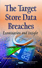 Target store data breaches : examination and insight