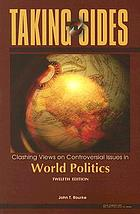 Taking sides. Clashing views on controversial issues in world politics