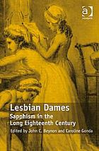 Lesbian dames : Sapphism in the long eighteenth century